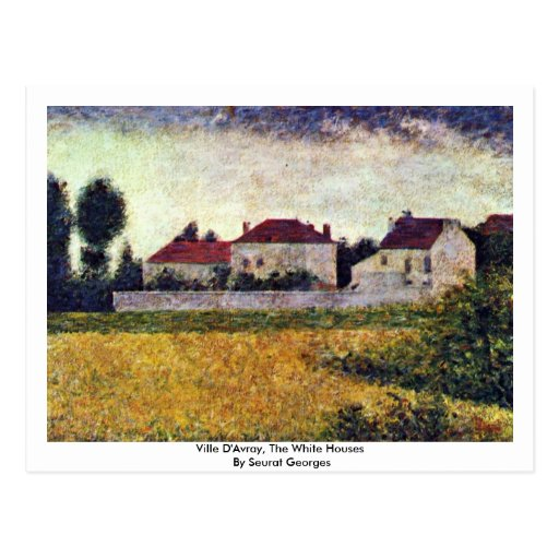 Ville D'Avray, The White Houses By Seurat Georges Postcards