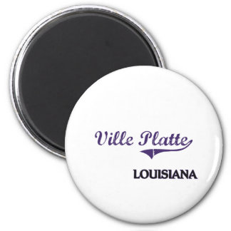 Ville Platte Louisiana City Classic Magnet