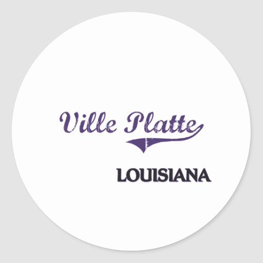 Ville Platte Louisiana City Classic Round Stickers