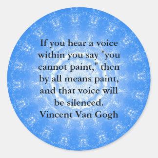Vincent Van Gogh ART QUOTE inner voice Classic Round Sticker