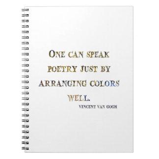 Vincent Van Gogh Quote Spiral Notebook