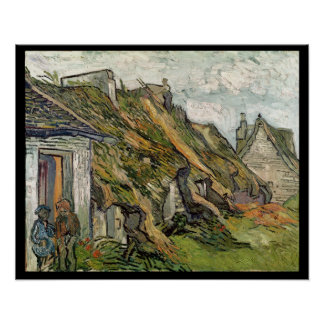 Vincent van Gogh | Thatched Cottages in Chaponval Poster