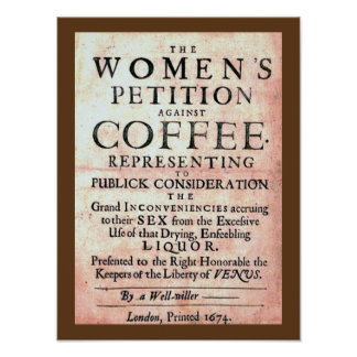 Vintage 1674 Women's Petition Against Coffee Print