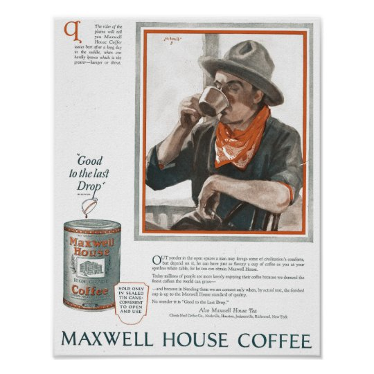 vintage 1920s Maxwell House coffee Ad Poster