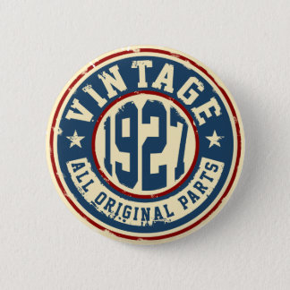 Vintage 1927 All Original Parts 6 Cm Round Badge
