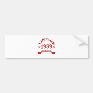 Vintage 1939 Aged to Paerfection Bumper Sticker