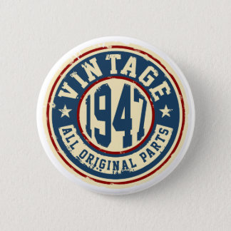 Vintage 1947 All Original Parts 6 Cm Round Badge