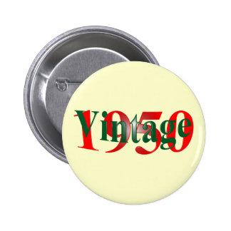 Vintage 1950 6 cm round badge