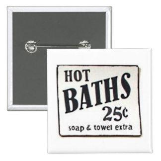 Vintage 1950 Sign Pin - Hot Baths