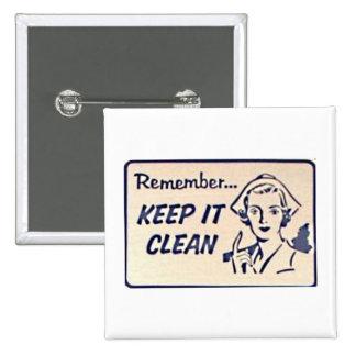 Vintage 1950 Sign Pin - Keep it Clean