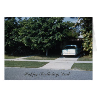 Vintage 1950's Classic Car Driveway Dads Birthday Greeting Card