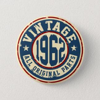 Vintage 1962 All Original Parts 6 Cm Round Badge