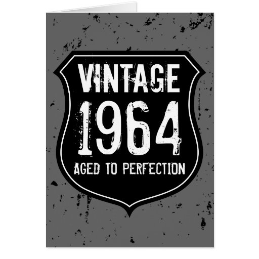 Vintage 1964 aged to perfection greeting card men