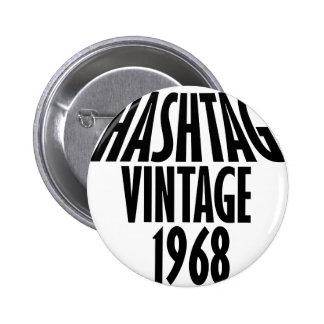 vintage 1968 designs 6 cm round badge