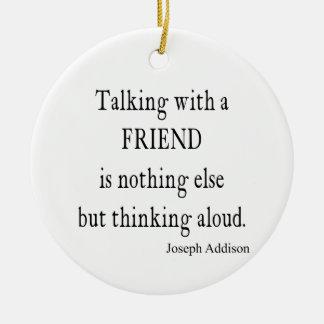 Vintage Addison Talking w Friend Friendship Quote Christmas Ornament
