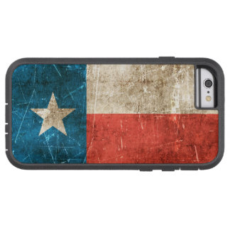 Vintage Aged and Scratched Flag of Texas Tough Xtreme iPhone 6 Case