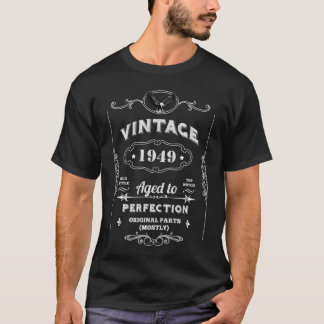 Vintage Aged To Perfection 1949 T-Shirt