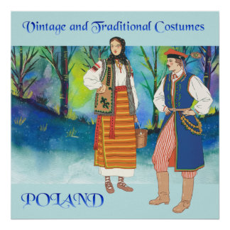 Vintage and Traditional Costumes of Poland Poster