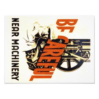Vintage Be Careful Near Machinery WPA Poster Art Photo