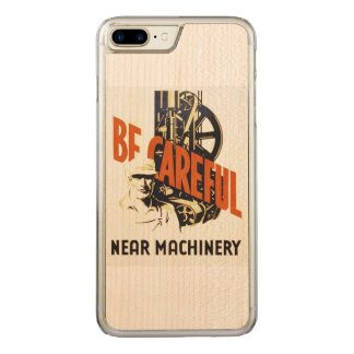 Vintage Be Careful Near Machinery WPA Poster Carved iPhone 8 Plus/7 Plus Case