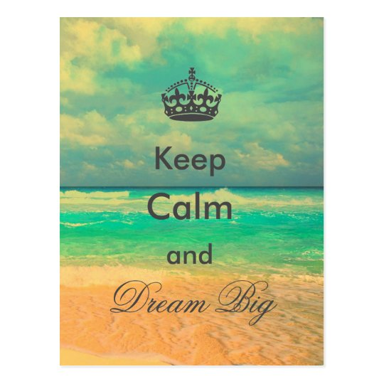 """vintage beach """"Keep Calm and Dream Big"""" quote"""