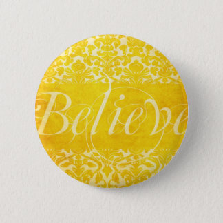 Vintage Believe Yellow Damask Button