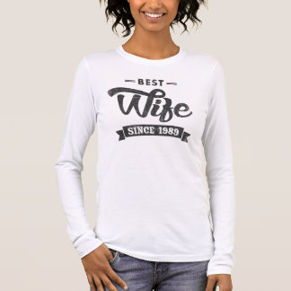 Vintage Best Wife Since 1989 Long Sleeve T-Shirt