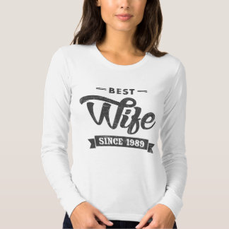 Vintage Best Wife Since 1989 T-shirts