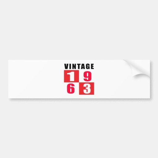 Vintage Birthday 1963 Bumper Sticker