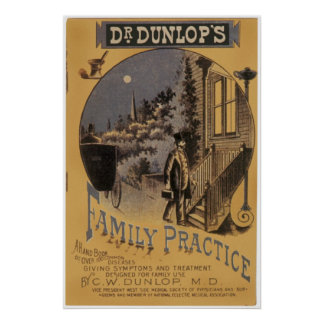 Vintage Book Cover Doctor Dunlop's Family Practice Poster