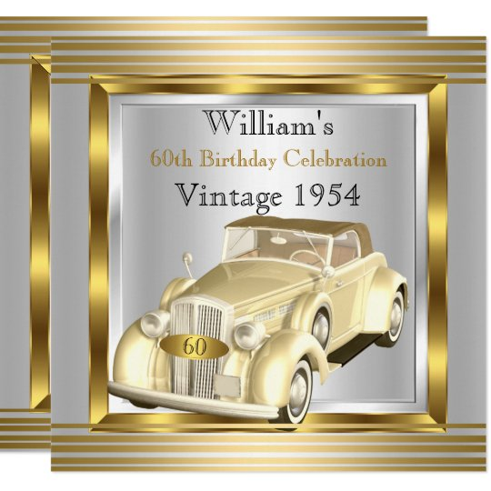 Vintage Car Mans 60th Birthday Party Gold Silver Invitation