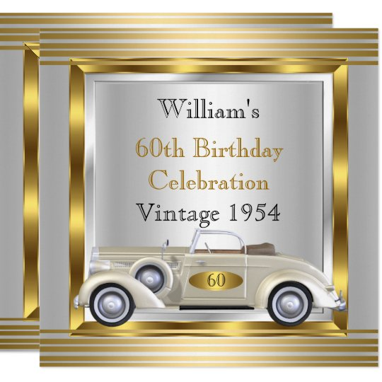 Vintage Car Mens 60th Birthday Party Gold Silver Invitation