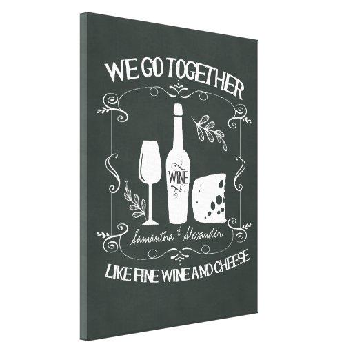 Vintage Chalkboard We Go Together Typography Stretched Canvas Print