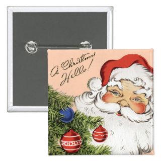 Vintage Christmas Hello! Jolly Santa Claus 15 Cm Square Badge