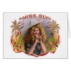 Vintage Cigar Box Label Miss Sly Cigars Card