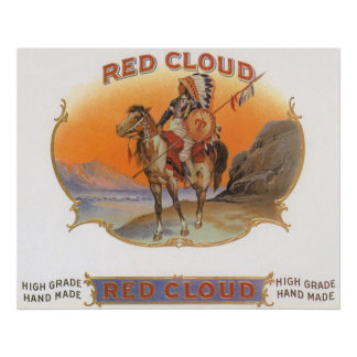 Vintage Cigar Label Art, Red cloud Indian on Horse Poster