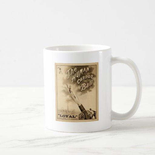 Vintage Circus Poster Human Canon Ball circa 1879 Classic White Coffee Mug