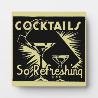 """Vintage Cocktails Are """"So Refreshing"""" Display Plaques"""