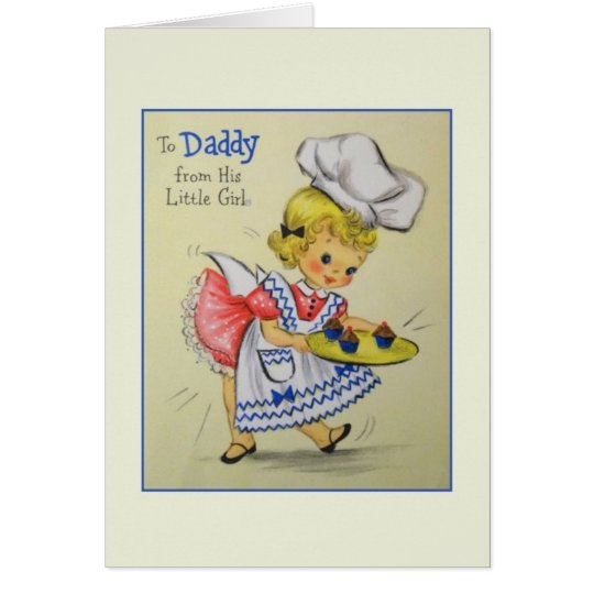 Vintage Daddy From Little Girl Father's Day Card