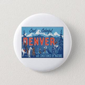 Vintage Denver Colorado 6 Cm Round Badge