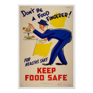 Vintage Don't be a Food Fingerer Food Safety Poster