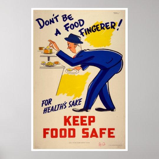 Vintage Don't be a Food Fingerer Food Safety