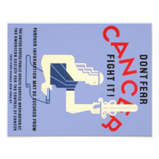 Vintage Don't Fear Cancer WPA Poster Art Photo