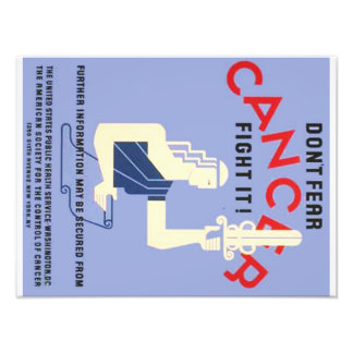 Vintage Don't Fear Cancer WPA Poster Photograph