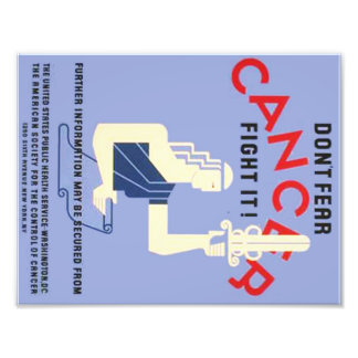 Vintage Don't Fear Cancer WPA Poster Photographic Print