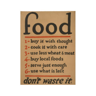 "Vintage ""Don't waste food"" 1917 poster"