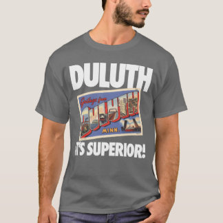 Vintage Duluth Minnesota It's Superior! T-Shirt