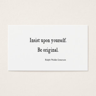 Inspirational quotes business cards business card printing zazzle uk vintage emerson inspirational be original quote reheart Choice Image