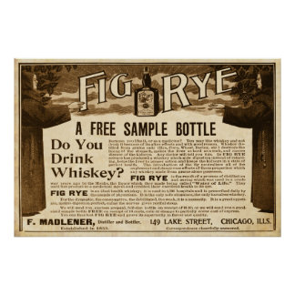 Vintage Fig Rye Whiskey Ad from 1899 Poster