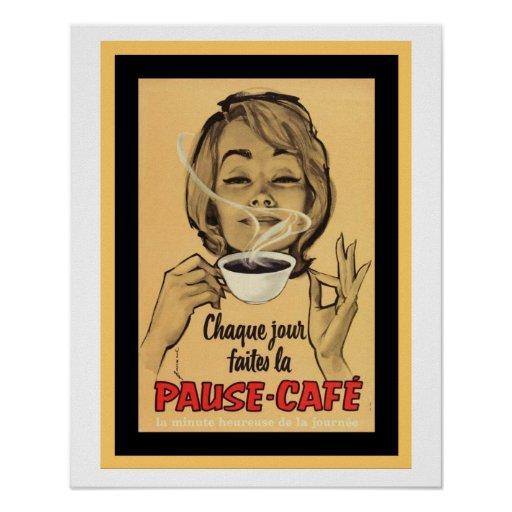 Vintage French Poster for Pause Cafe